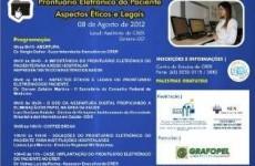 Palestras vão abordar aspectos éticos e legais do prontuário eletrônico